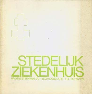Brochure Stedelijk Ziekenhuis, Brugsesteenweg 90, Roeselare.
