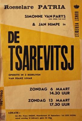 """Affiche van de Toneel- en Operetteopvoering """"De Tsarevitsj""""  door het  Roeselaars Koninklijk Lyrisch Gezelschap """"Kunst Veredelt"""", Roeselare, 1960"""