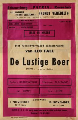 """Affiche van de Toneel- en Operetteopvoering """"De Lustige Boer""""  door het  Roeselaars Koninklijk Lyrisch Gezelschap """"Kunst Veredelt"""", Roeselare, 1963"""