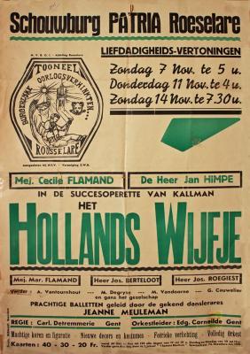 """Affiche van de Operetteopvoering """"Het Hollands Wijfje"""" door het  toneelgezelschap """"de burgerlijke oorlogsverminkten"""", Roeselare, 1948"""
