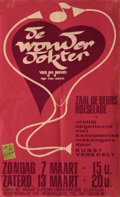 """Affiche van de Toneel- en Operetteopvoering """"De Wonderdokter""""  door het  Roeselaars Koninklijk Lyrisch Gezelschap """"Kunst Veredelt"""", Roeselare, 1976"""