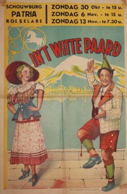 """Affiche van de Operetteopvoering """"In 't Witte Paard"""" door het  toneelgezelschap """"de burgerlijke oorlogsverminkten"""", Roeselare, 1949"""