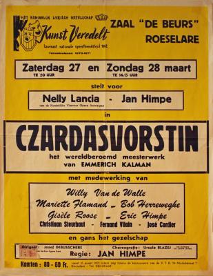 """Affiche van de Toneel- en Operetteopvoering """"De Czardasvorstin""""  door het  Roeselaars Koninklijk Lyrisch Gezelschap """"Kunst Veredelt"""", Roeselare, 1971"""