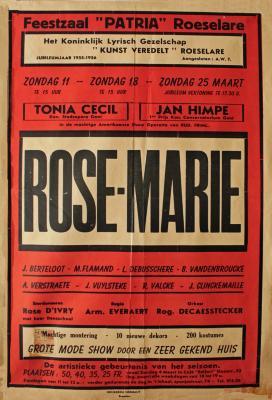 """Affiche van de Toneel- en Operetteopvoering """"Rose-Marie"""" door het  Koninklijk Lyrisch Gezelschap """"Kunst Veredelt"""", Roeselare, 1956"""