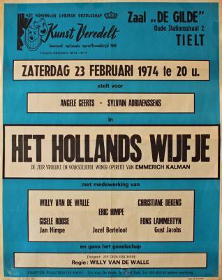 """Affiche van de Toneel- en Operetteopvoering """"Het Hollands Wijfje""""  door het  Roeselaars Koninklijk Lyrisch Gezelschap """"Kunst Veredelt"""", Roeselare, 1974"""
