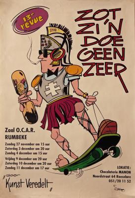 """Affiche van de 13° Roeselaarse Revue opvoering """" Zot zi'n doet geen zeer"""" door het  Roeselaars Lyrisch Gezelschap """"Kunst Veredelt"""", Roeselare, 1994"""