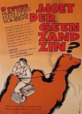"""Affiche van de 9° Roeselaarse Revue opvoering """"Moet d'r geen zand zin"""" door het  Roeselaars Lyrisch Gezelschap """"Kunst Veredelt"""", Roeselare, 1989"""
