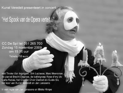 """Affiche van de Toneel- en Operetteopvoering """"Het spook van de opera vertelt"""" door het  Roeselaars Lyrisch Gezelschap """"Kunst Veredelt"""", Roeselare, 2009"""