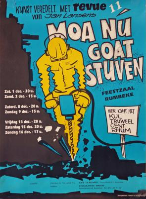 """Affiche van de 11° Roeselaarse Revue opvoering """"Moa nu goat stuven"""" door het  Roeselaars Lyrisch Gezelschap """"Kunst Veredelt"""", Roeselare, 1990"""